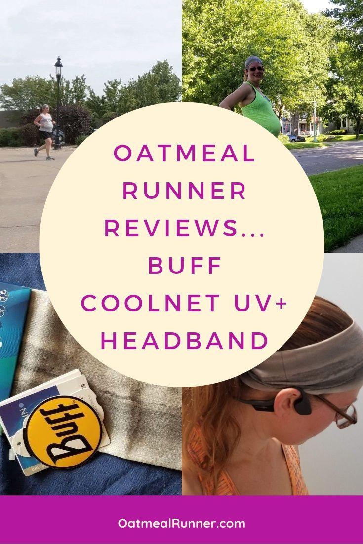 Oatmeal Runner Reviews...Buff Coolnet UV+ Headband Pinterest.jpg