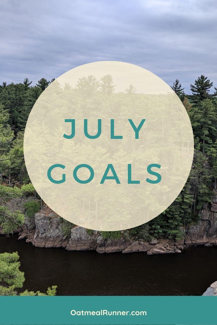 July Goals 2019  Pinterest.jpg