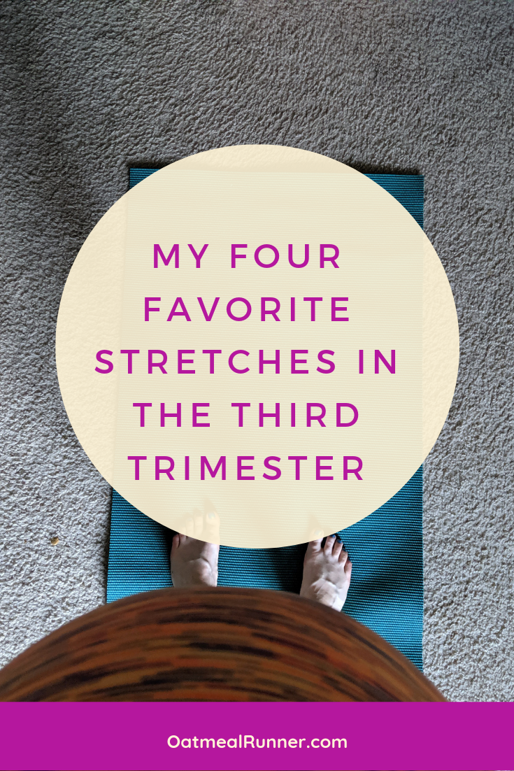 My Four Favorite Stretches in the Third Trimester Pinterest.png