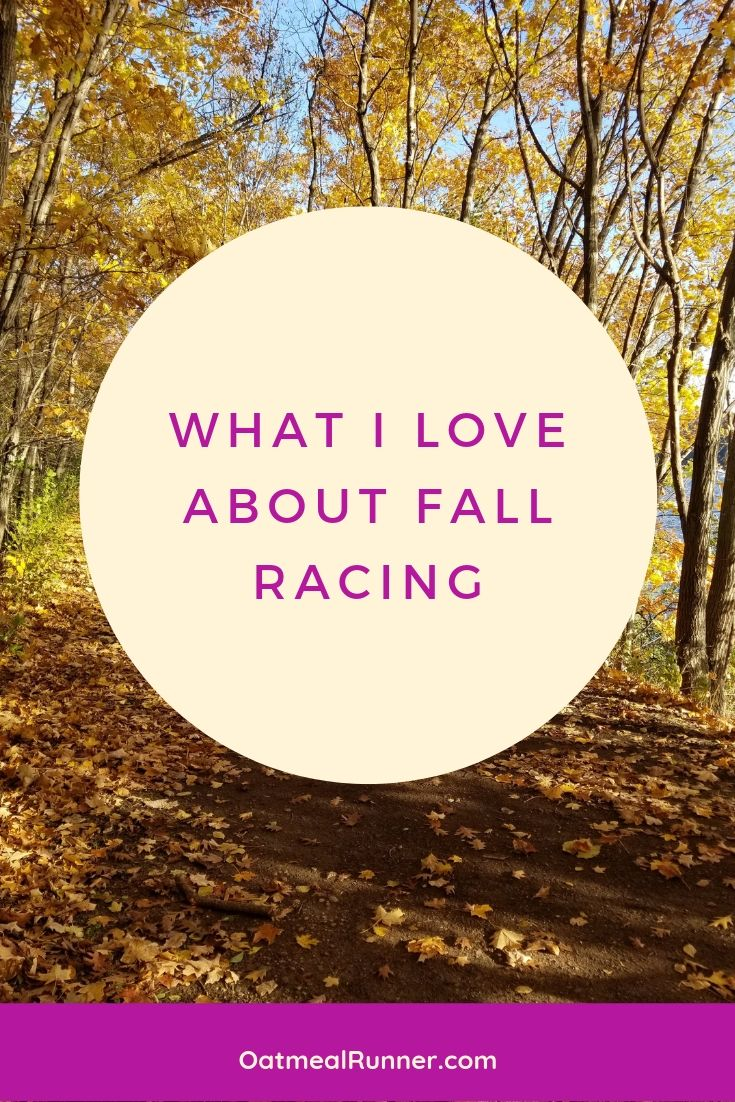 What I Love About Fall Racing Pinterest.jpg