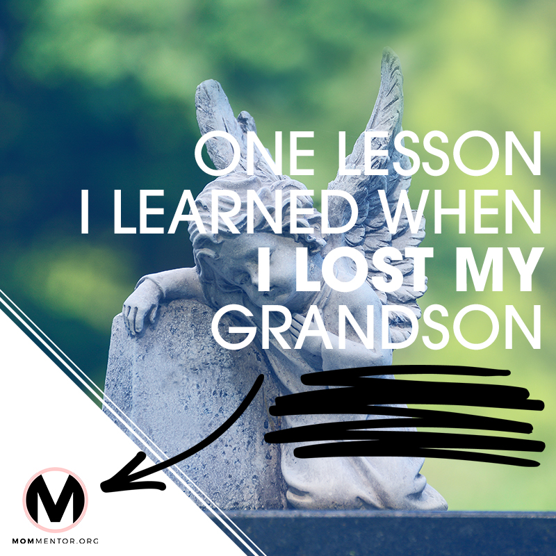 LESSON LEARNED FROM LOSS OF GRANDSON 800x800.jpg