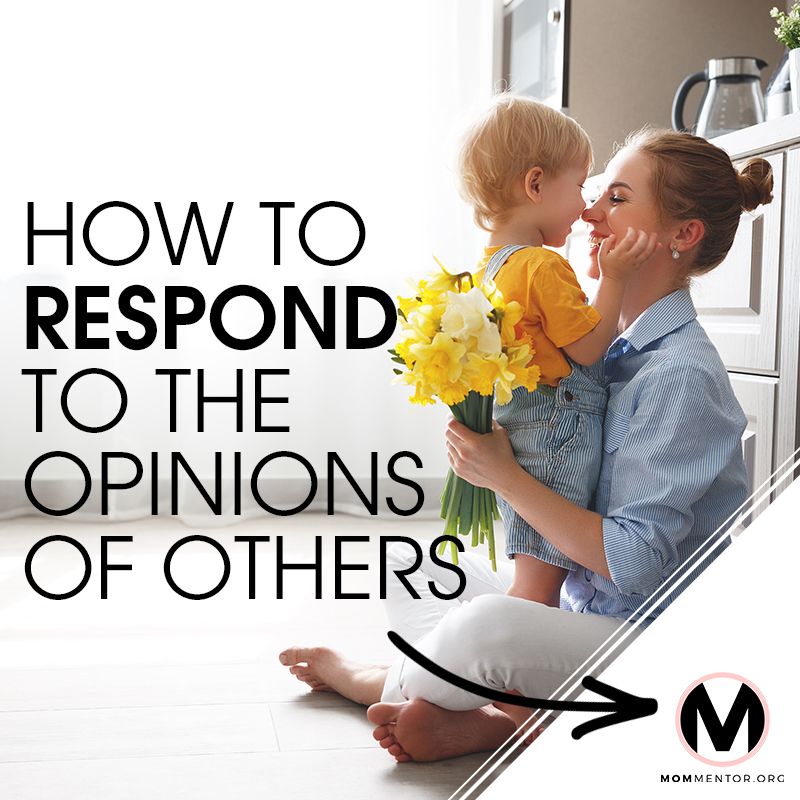 How to Respond to the Opinions of Others Cover Page Image 800x800 PINTEREST.jpg