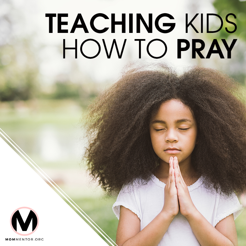 Teaching Kids How to Pray Cover Page Image 800x800 PINTEREST.jpg