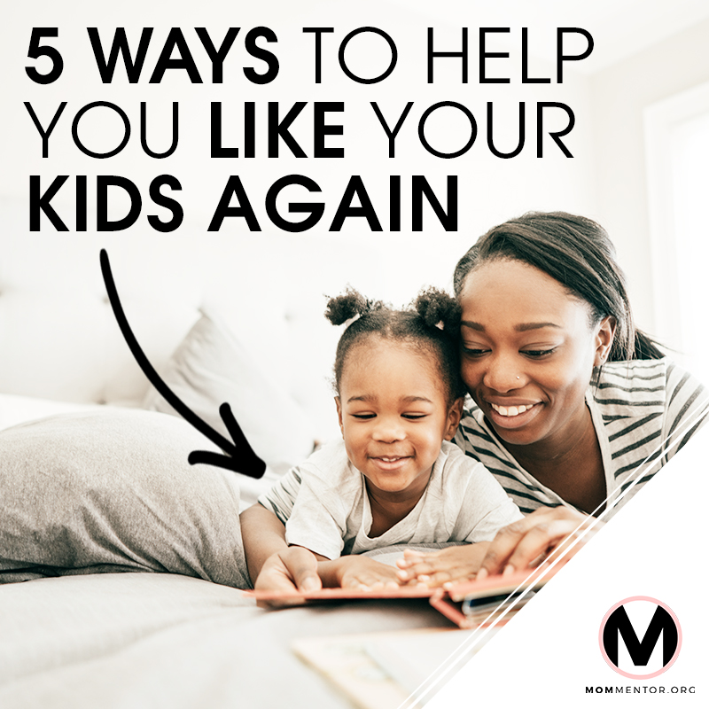 5 Ways to Like Your Kids Again Cover Page Image 800x800 PINTEREST.jpg