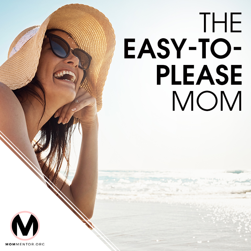 The Easy-To-Please Mom Cover Page Image 800x800 PINTEREST.jpg