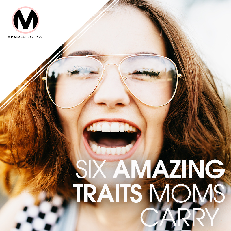 Six Amazing Traits Moms Carry Cover Page Image 800x800 PINTEREST.jpg