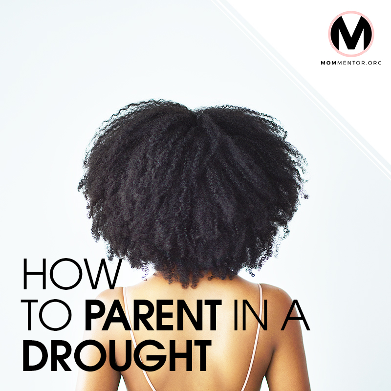 How to Parent in a Drought Cover Page Image 800x800 PINTEREST.jpg