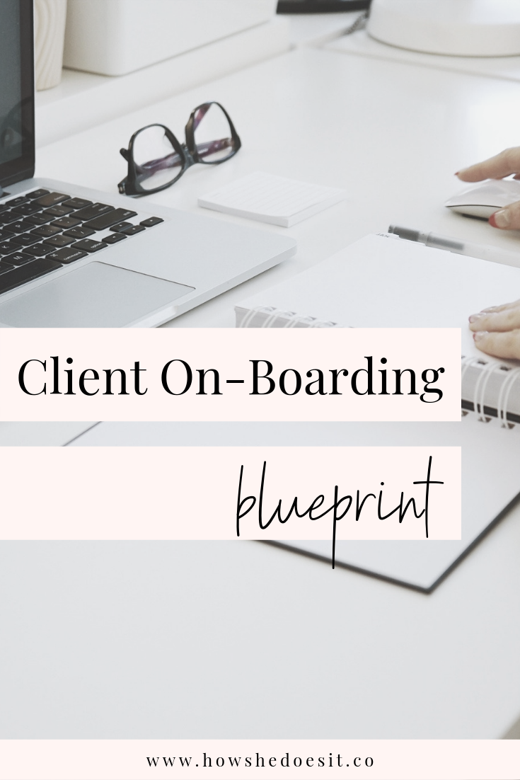 client on-boarding process for online business owners and bloggers howshedoesitco