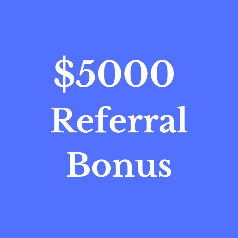 $5000 Referral Bonus.png