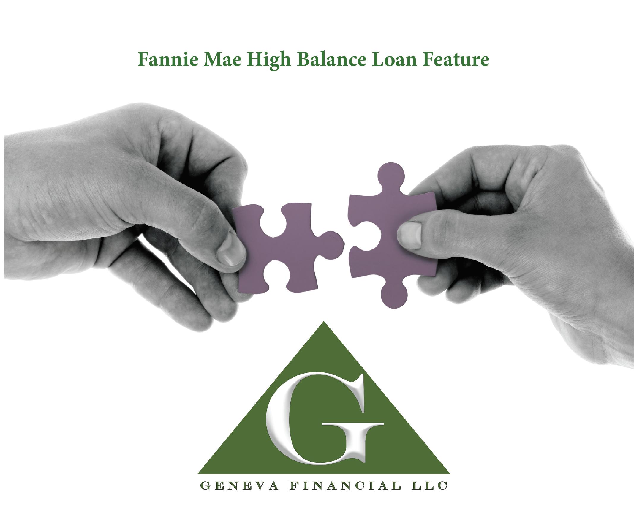 Fannie Mae High Balance Loan Feature