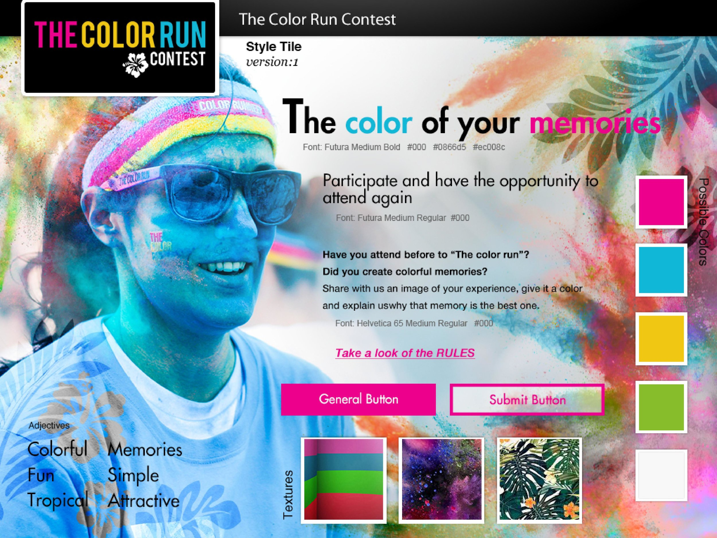 **THIS IS A  FICTITIOUS EVENT/PROJECT . THE COLOR RUN IS NOT AFFILIATED TO ANY OF THE FOLLOWING INFORMATION.