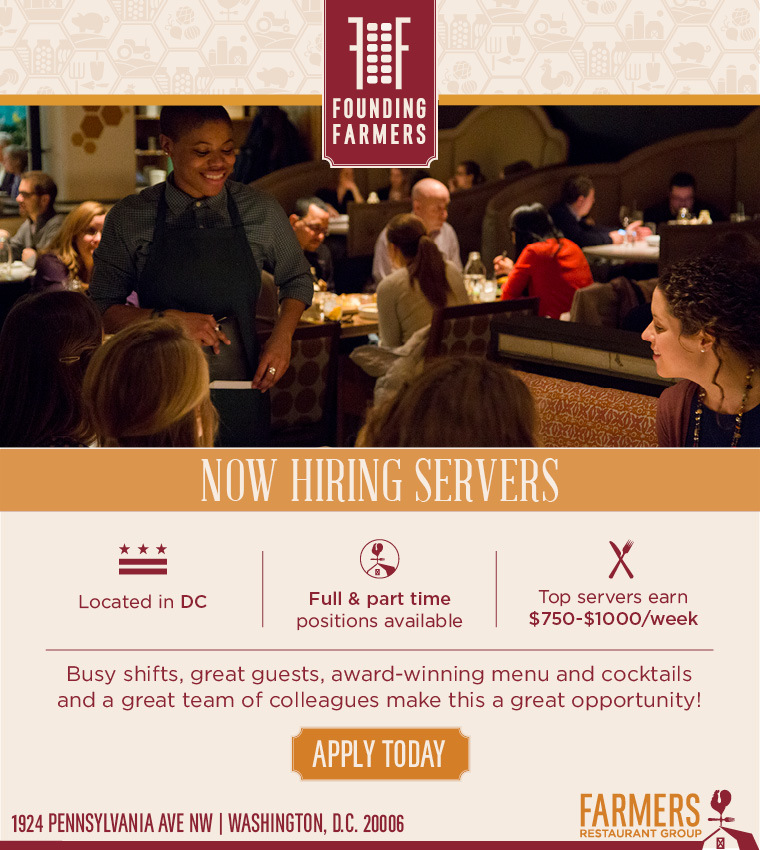 Founding Farmers Restaurant in DC is now hiring for several FT and