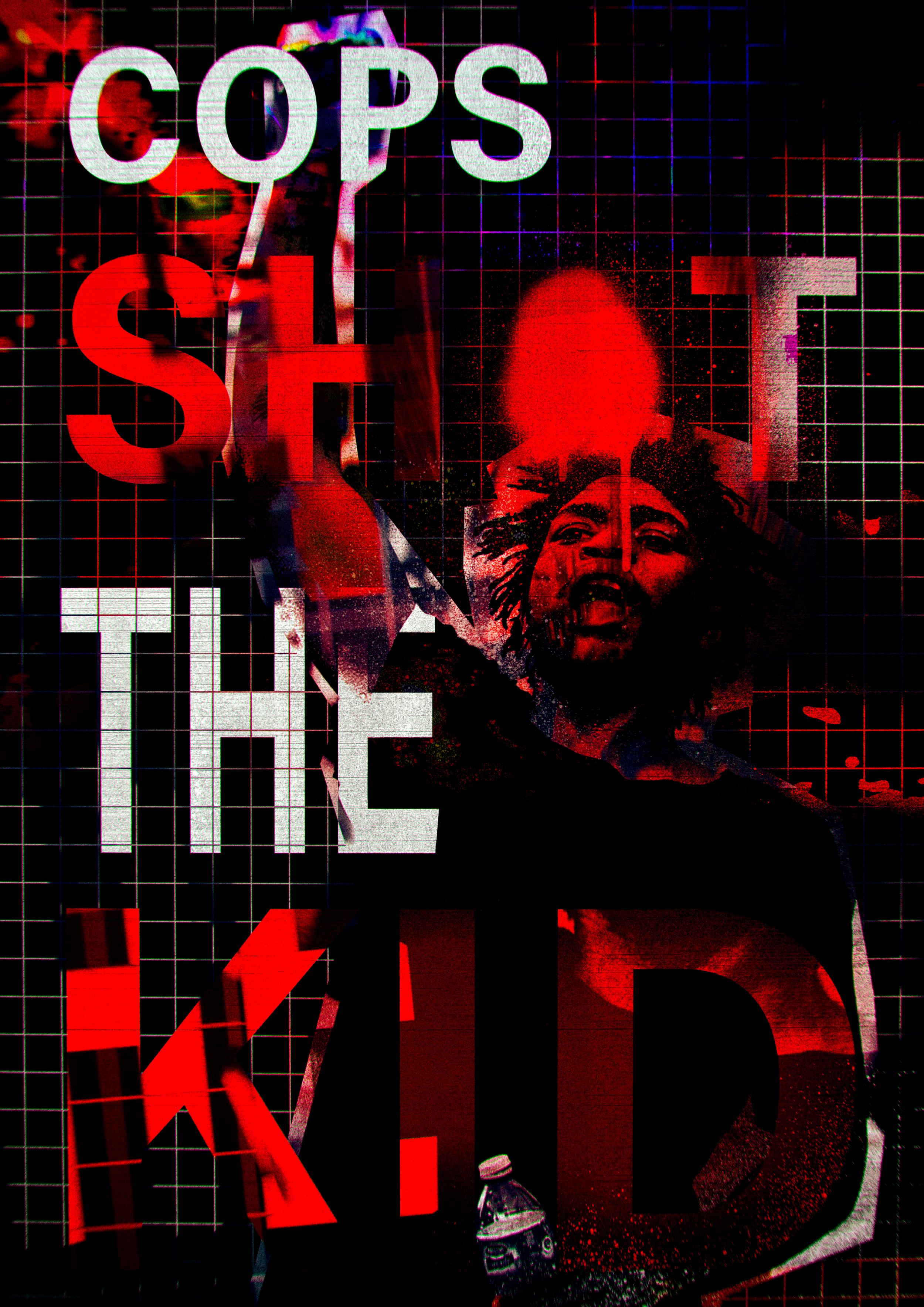 Cops Shot The Kid - 03-07-18