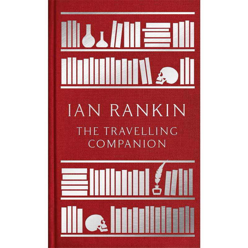 THE TRAVELLING COMPANION - by Ian RankinAMAZONGOODREADS
