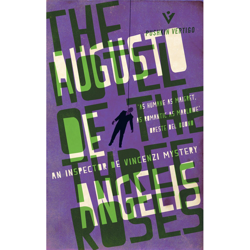 THE HOTEL OF THE THREE ROSES - by Augusto De AngelisAMAZONGOODREADS