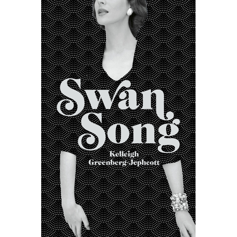 SWAN SONG - by Kelleigh Greenberg-JephcottGOODREADS HUTCHINSON