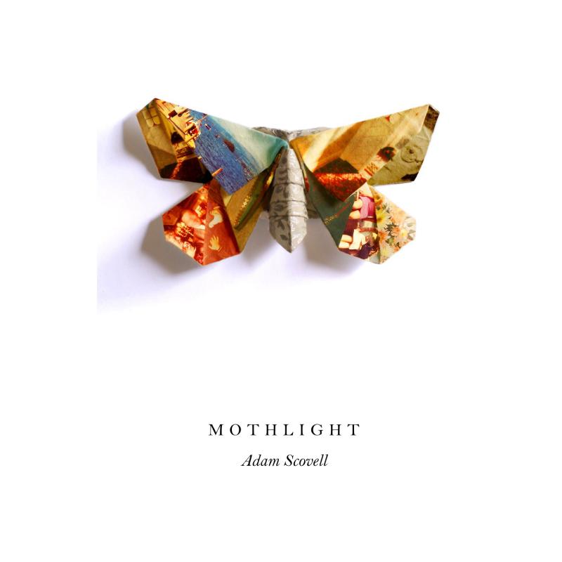MOTHLIGHT - by Adam ScovellInflux Press