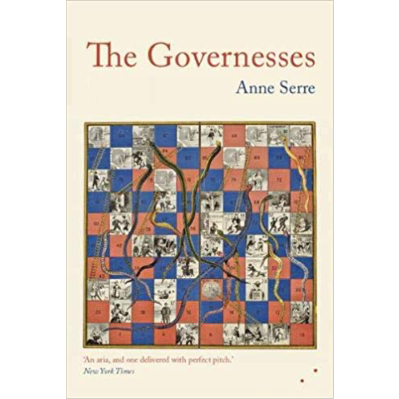 THE GOVERNESSES - by Anne Serretranslated by Mark HutchinsonLes Fugitives