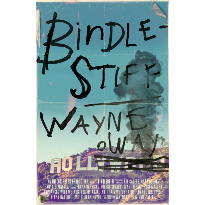BINDLESTIFF - by Wayne HollowayInflux Press