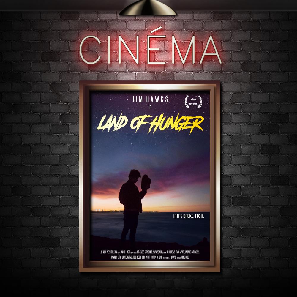 LAND OF HUNGER - Starring Jim Hawks