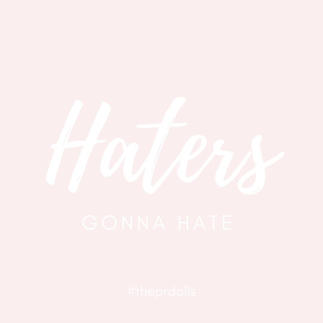 Taylor Swift said it best.. haters gonna hate.