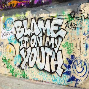 Blame_It_on_My_Youth.jpg