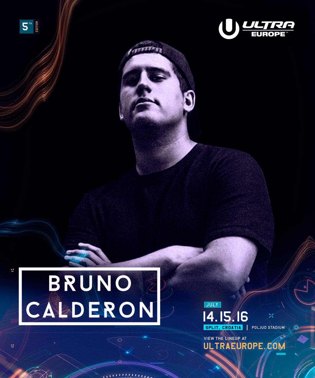 Bruno Calderon at Ultra Europe 2017
