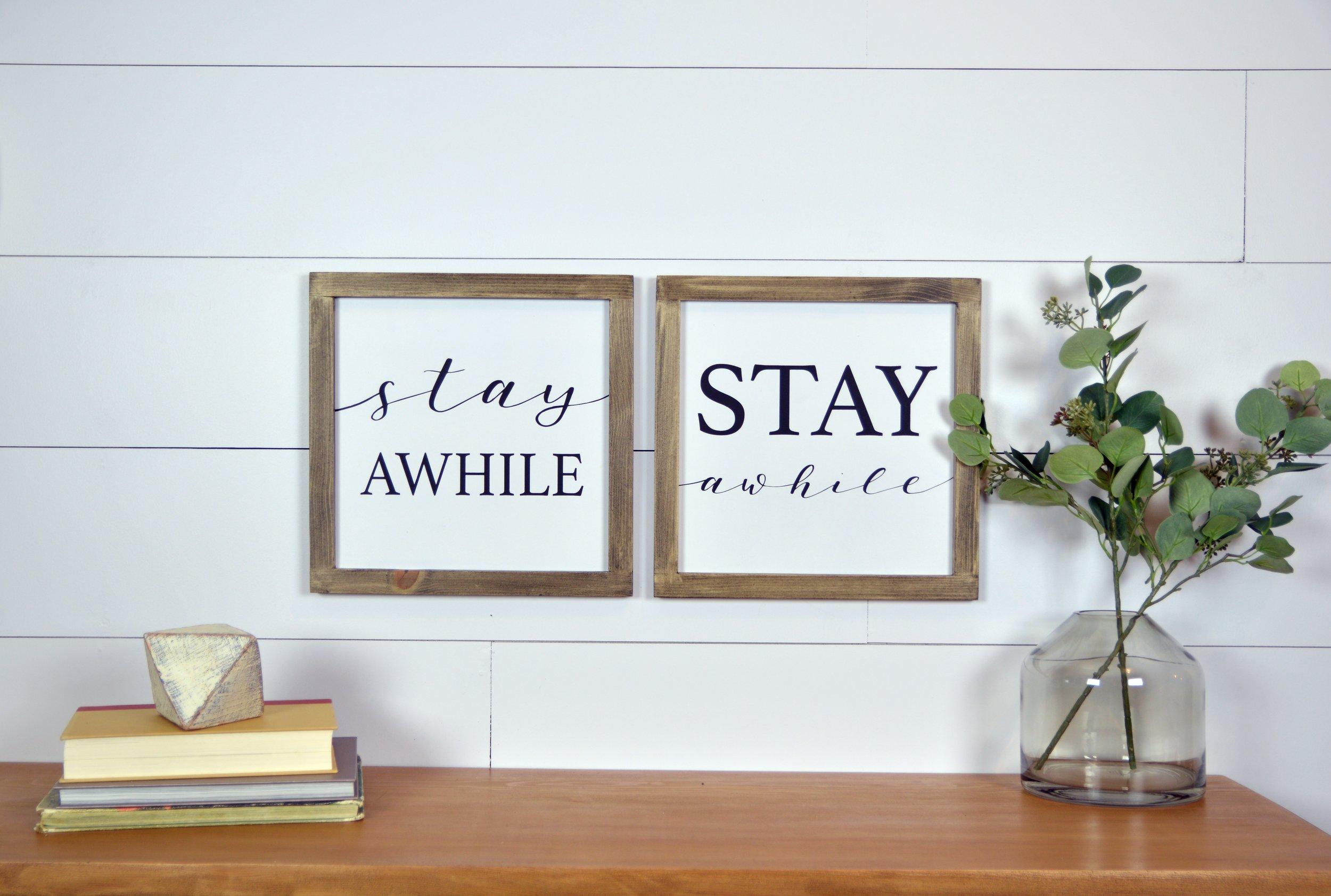 stay awhile.jpg