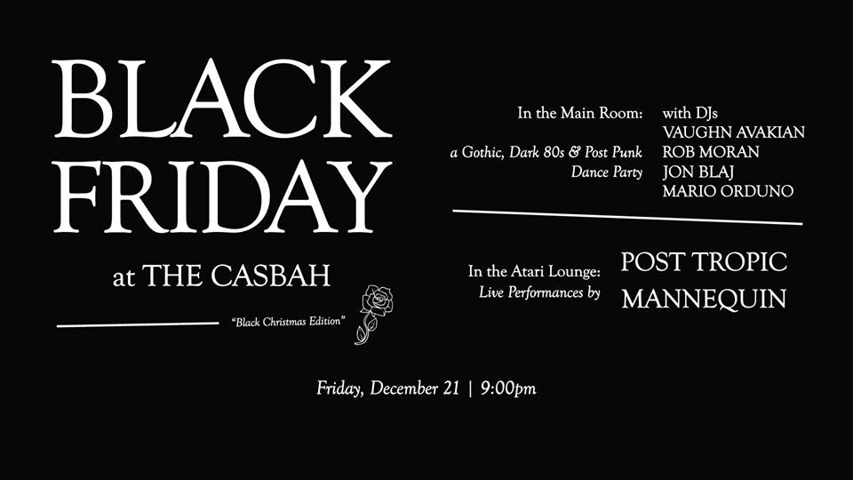 Black Friday at The Casbah