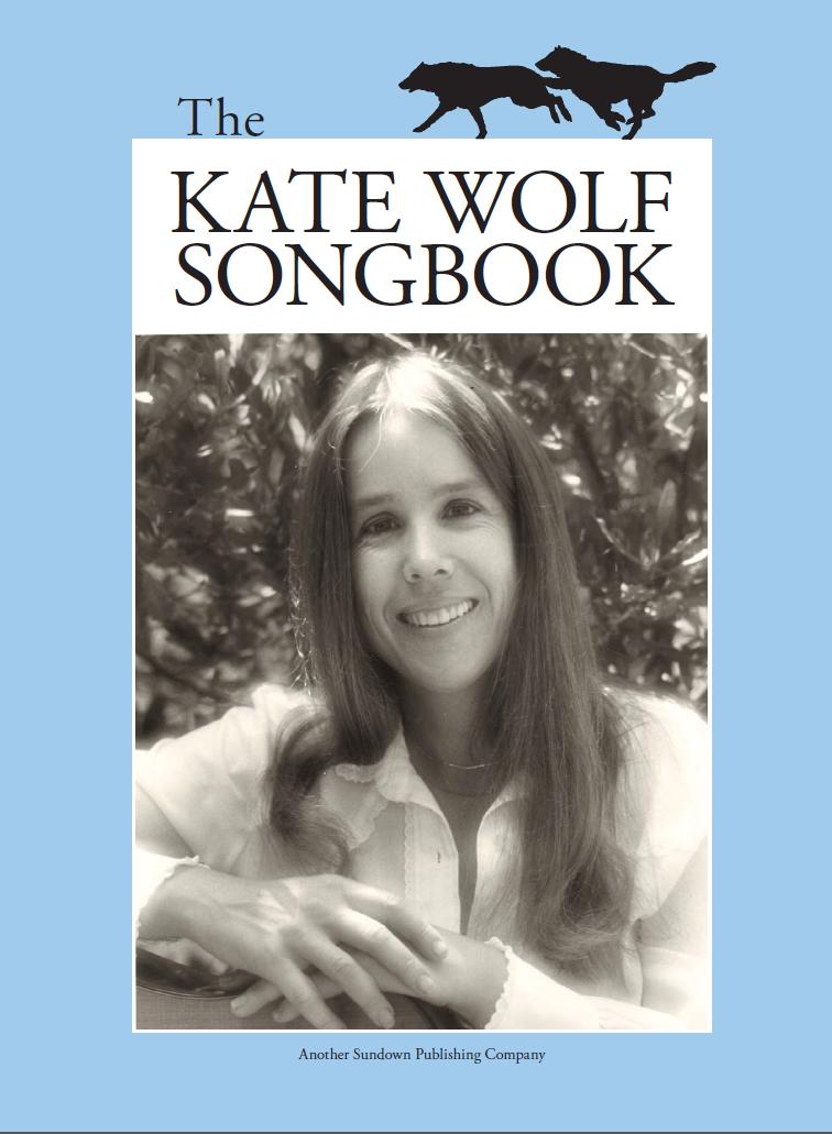 Kate Wolf Lyrics — Official Kate Wolf Website