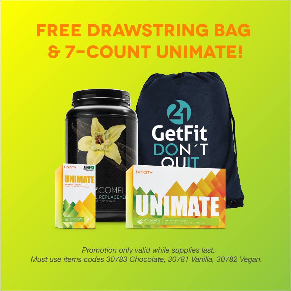 Accelerate your GetFit21 results by adding Unimate to your arsenal. Unimate is designed to be your daily source of peace, productivity, and happiness, with an added bonus of helping you burn more fat! For a limited time, you'll get a FREE GetFit21 bag and 7-count Unimate!  CLICK IMAGE TO ORDER - SCROLL DOWN