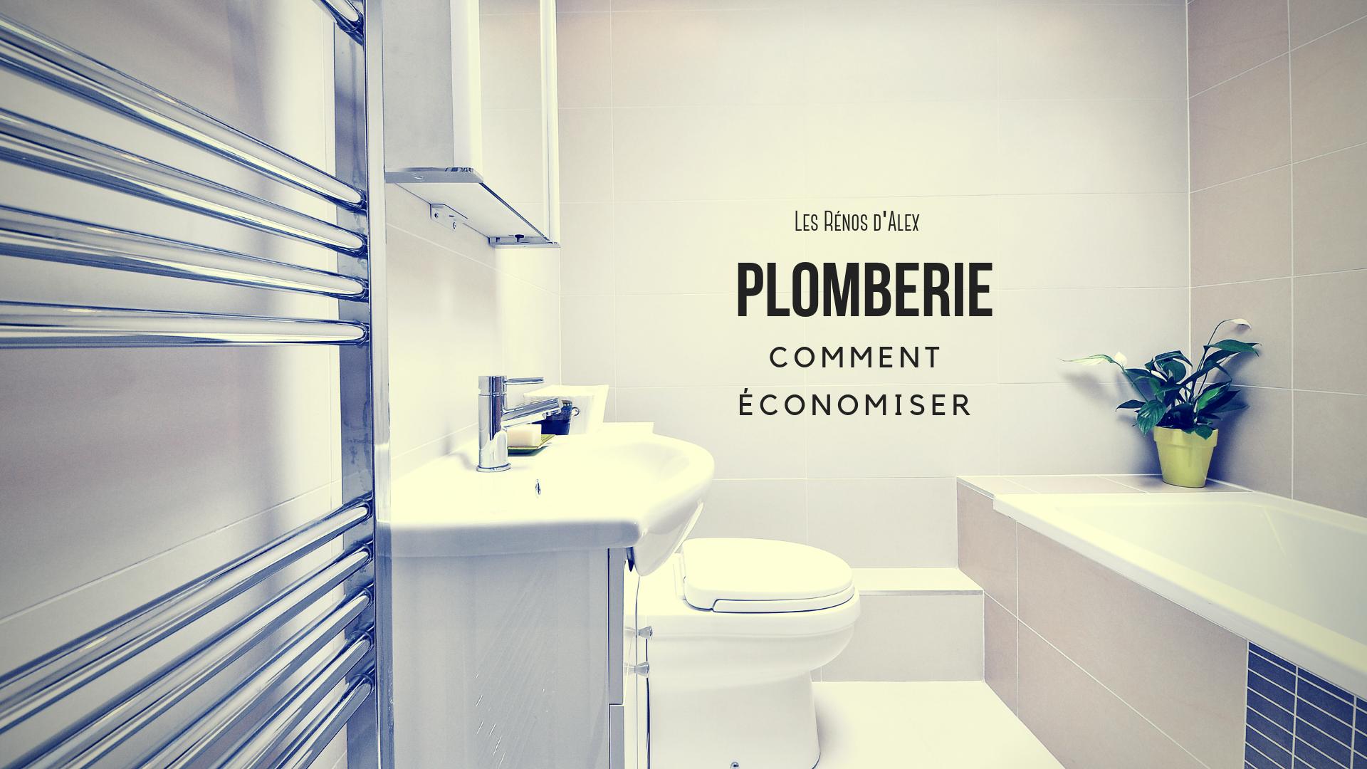 Économiser Plombier salle de bain