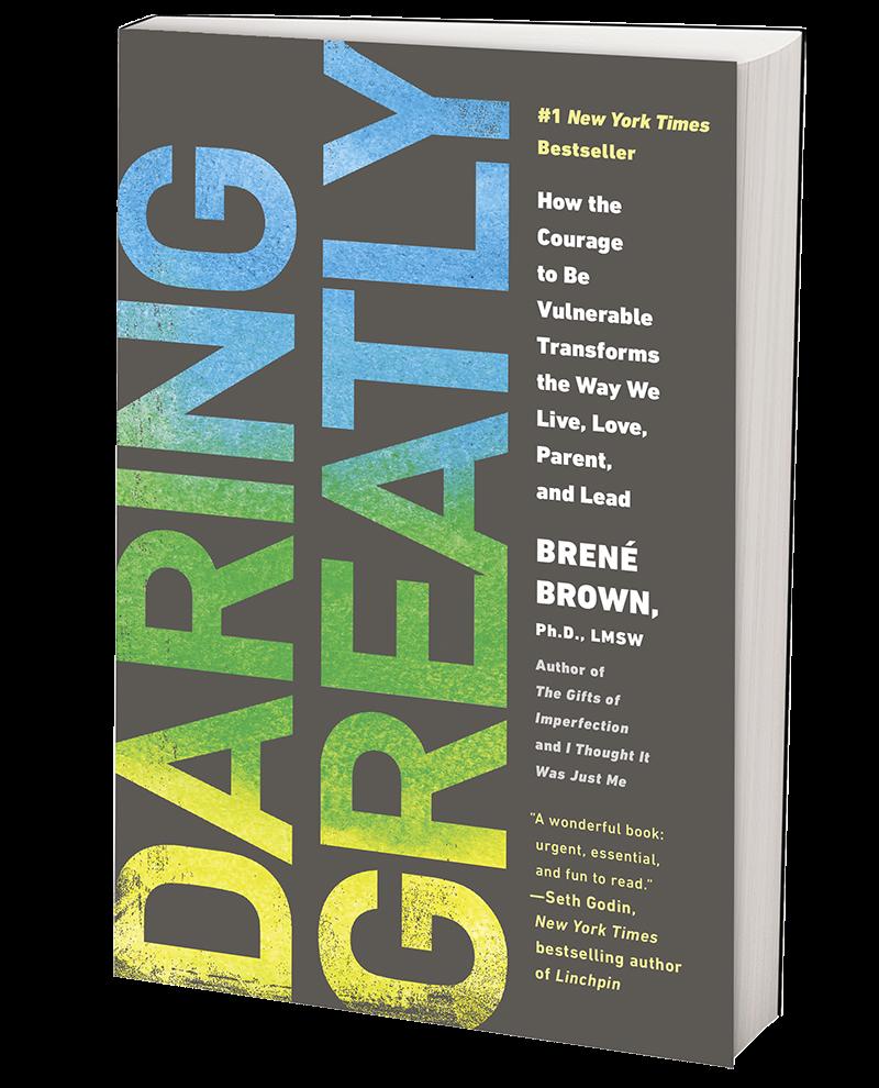 Daring Greatly - Brenee Brown