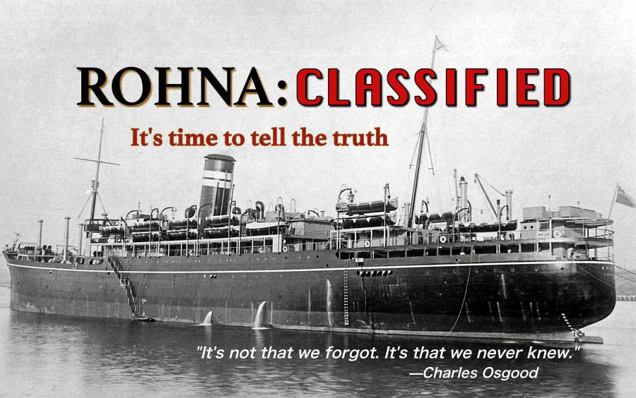 Rohna: Classified - The greatest loss of life at sea by enemy action in the history of US war was covered up when Hitler's secret weapon killed over 1,000 US soldiers. The first radio-guided missile attack ever launched against the US was erased from history, along with the men who died when the burning ship sank to the bottom of the sea.