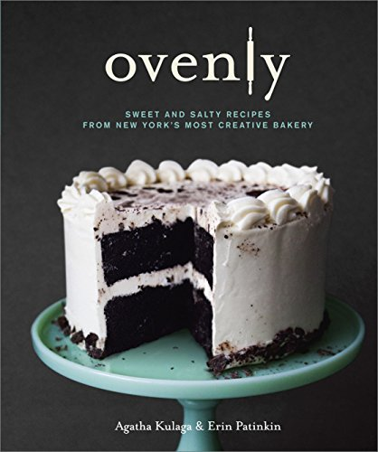 The Ovenly Recipe Book Written by Agatha Kulaga and Erin Patinkin