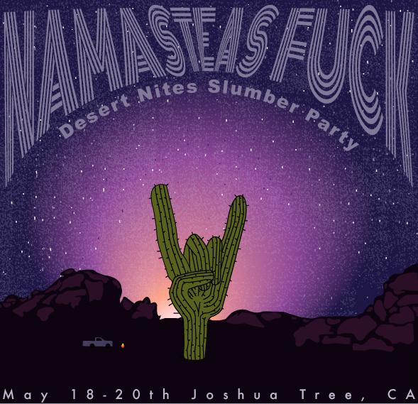 namaste as fuck desert nites slumber party yoga retreat
