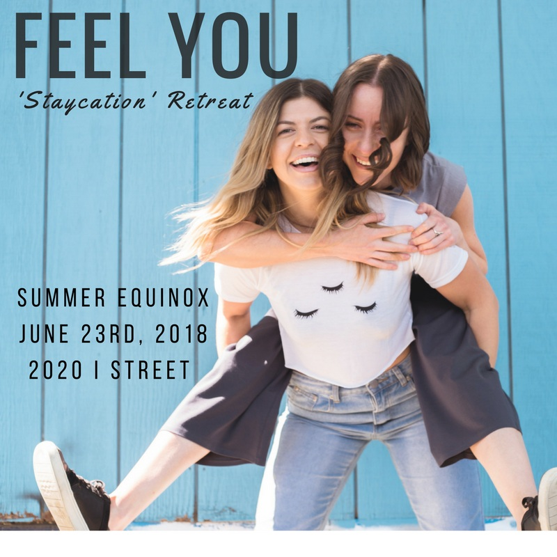 FEEL+YOU+staycation+retreat+to+celebrate+the+summer+equinox