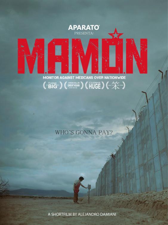 M.A.M.O.N    特朗普式的机械机器人和几位刻板的墨西哥拉丁裔人之间爆发了一场战争。    片长: 5:00 分钟   国家: 墨西哥  导演 :Alejandro Damian