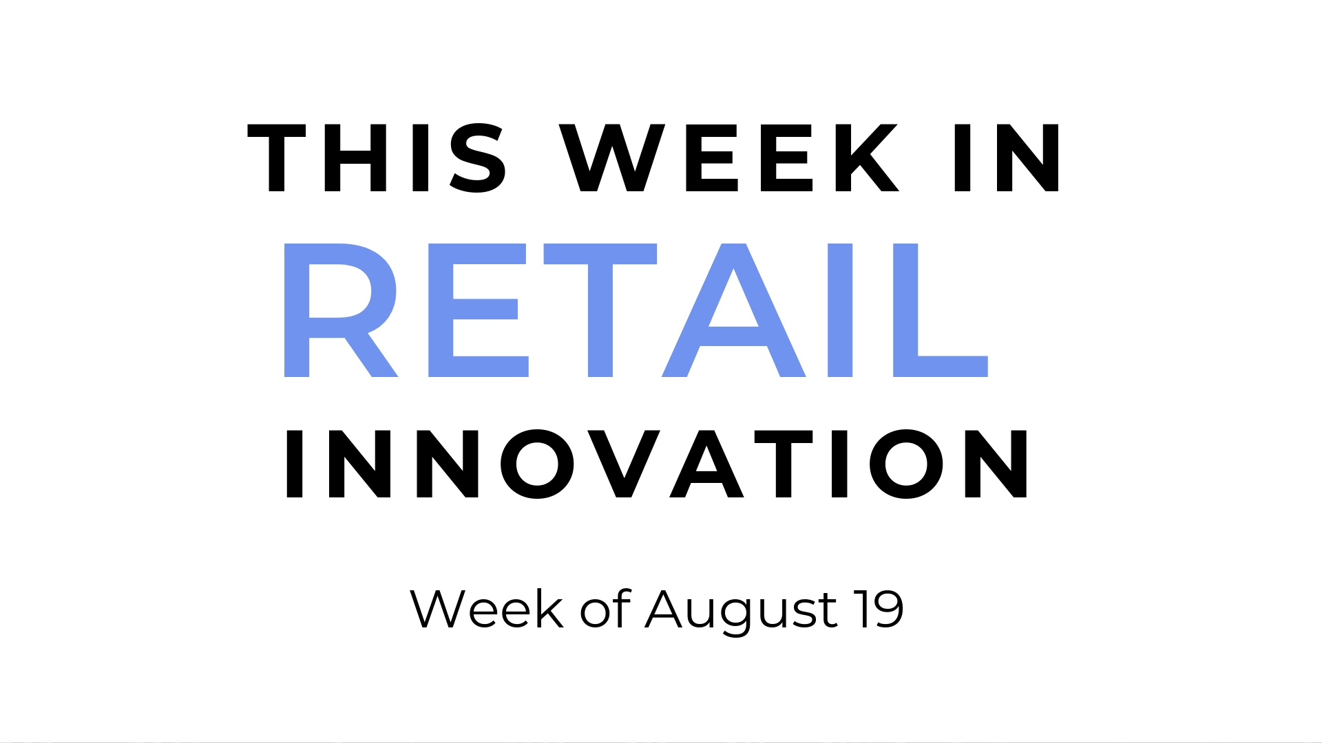 Perch_Content_This Week in Retail Innovation_Influential CEO_Kohls Facebook_Steinmart Digital POS