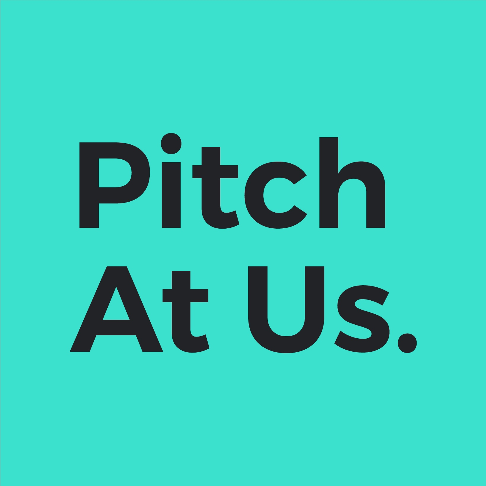 >Are you a start-up looking for funding? We partner with the best team on the planet when it comes to pitching to investors. Pitch At Us is a confidence agency. Together, we ready you to rule the world. Create champagne-worthy moments with investor pitch presentations that sing. Check out Pitch At Us here. -