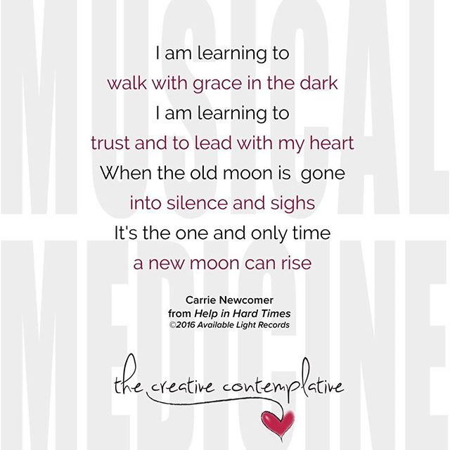 Monday's Musical Medicine in honor of the new moon and new beginnings. Many of us are feeling this energy I believe. #carrienewcomer #thecreativecontemplative #musicalmedicine