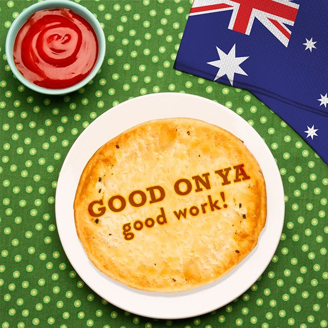 """🇦🇺 'Good On Ya' is how Aussies say """"Good Job"""" or """"Good Work!"""" Next time you're patting yourself on the back for saving dinner with a Boomerang's Pie, imagine US saying it to YOU! 😎 😋"""
