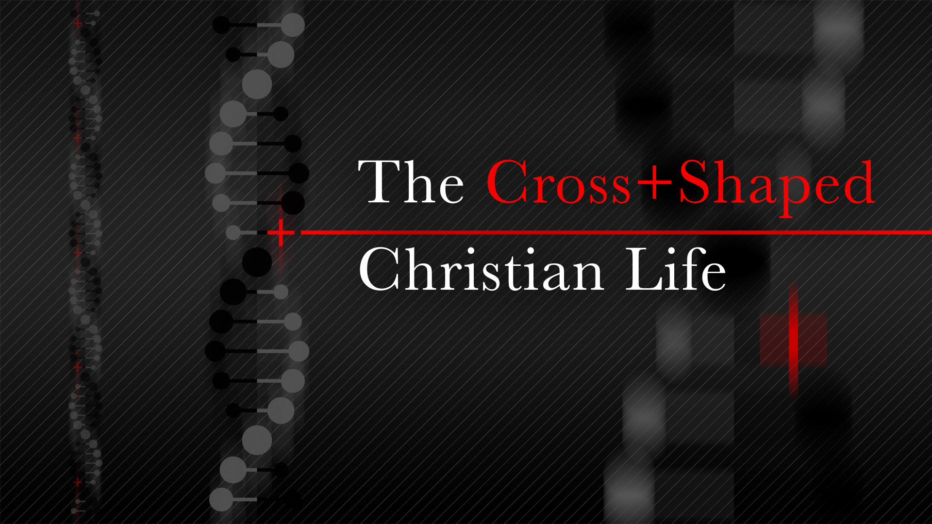 Clarus 2012 – The Cross-Shaped Christian Life