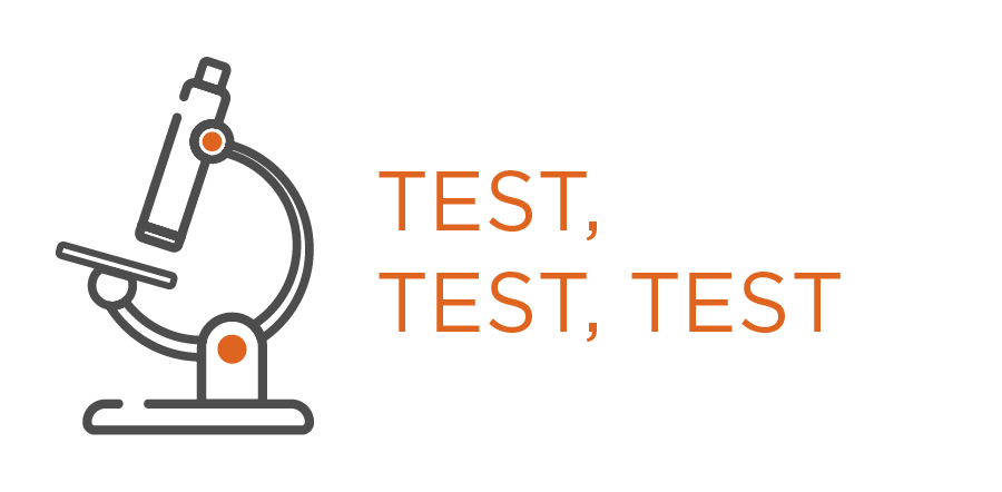 If you are not testing, you are not thinking. We'll test just about anything that is scalable.