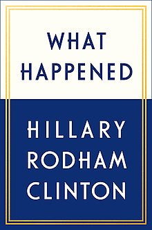 220px-What_Happened_(Hillary_Rodham_Clinton)_book_cover.jpg