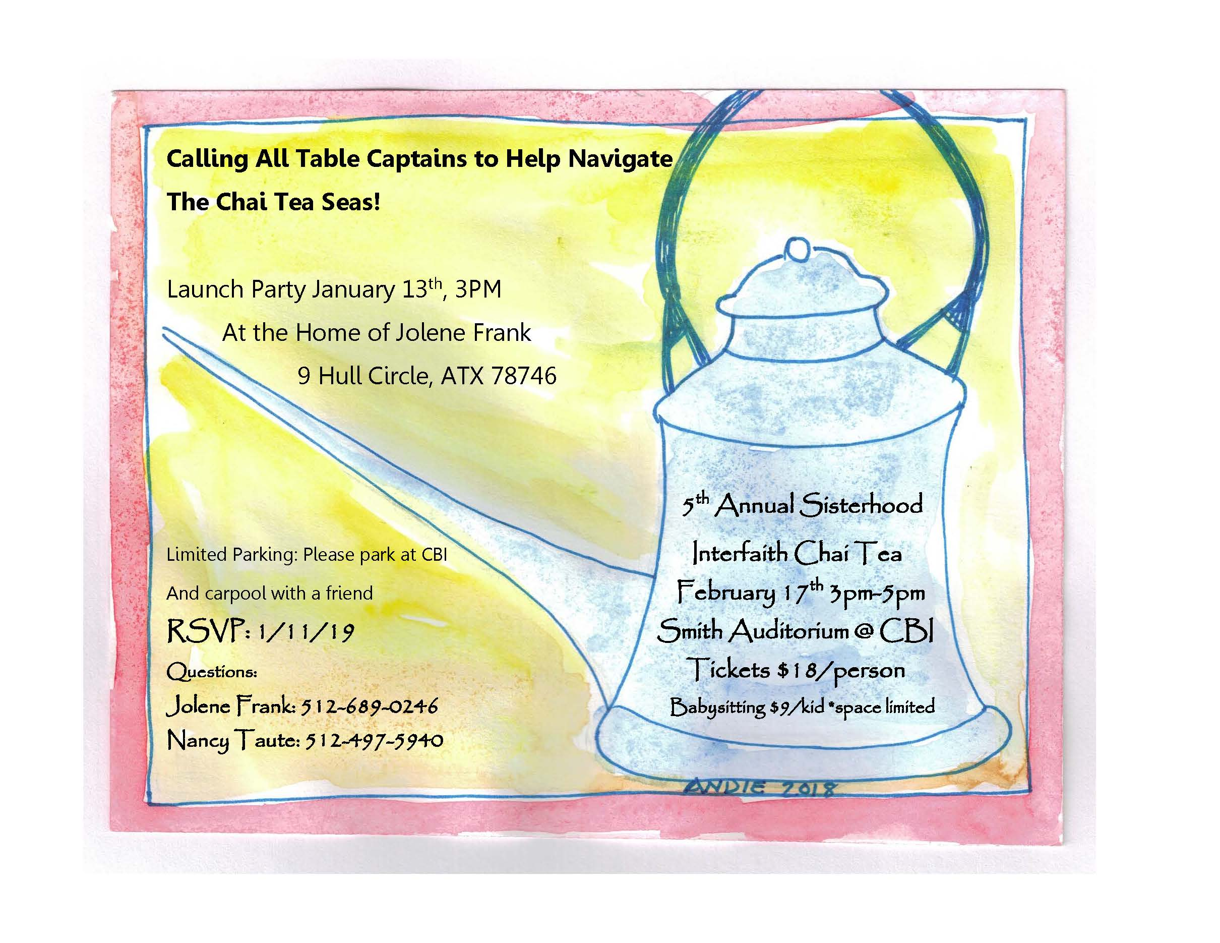 Calling All Table Captains! - Please click on the form above to sign up as a table captain for our 5th Annual Interfaith Chai Tea Event!Remember to come to our Launch Party at the Home of Jolene Frank on Sunday, January 13th, 3pm!RSVP by 1/11/19!