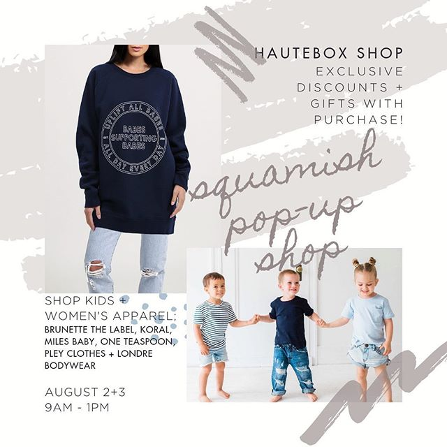 We're popping up our retail shop in #Squamish this weekend! 🙋🏻‍♀️ • Stop in if you're in the area or passing through on your way to Whistler; Friday + Saturday 9am-1pm 👯 • Tons of discounts on our favourite casual-style and activewear pieces as well as adorable style staples for your littles 💙 find us at 39286 Mockingbird Crescent tomorrow and Saturday only! . . . #hauteboxpopupshop #squamishbc #athleisurestyle #shoplocal #popupshop #seatosky #shopseatosky