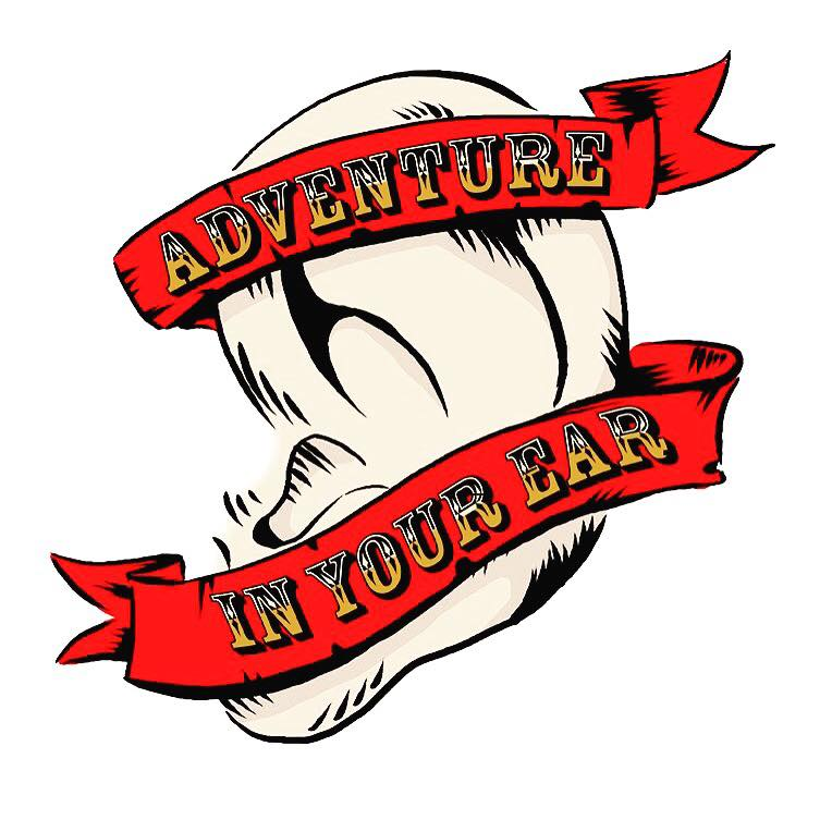 Adventure In Your Ear - Weekly Comedic Adventures in Old Timey Radio Style