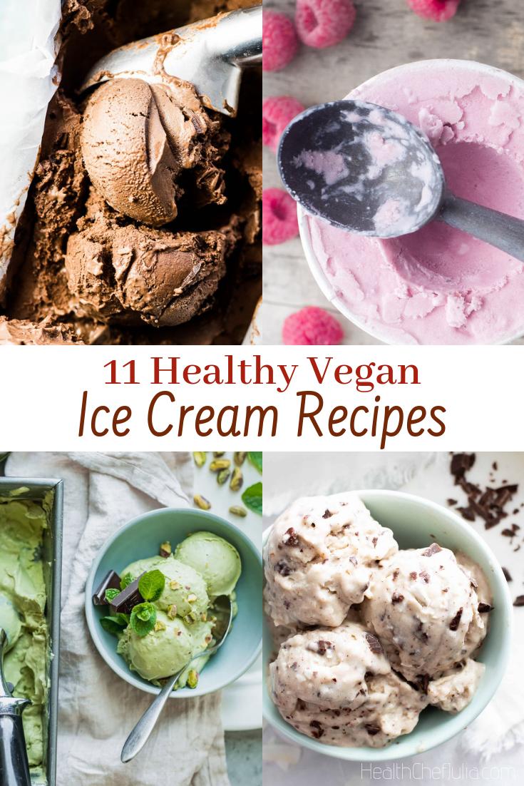 11 Healthy Vegan Ice Cream Recipes   Health Chef Julia