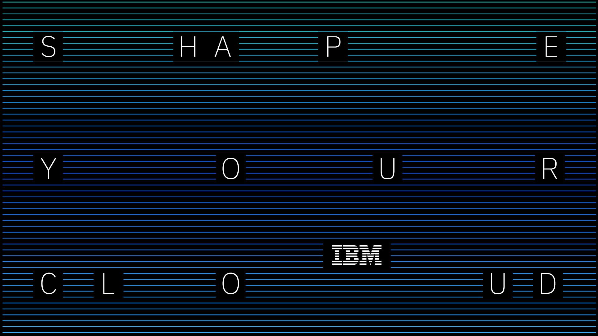 IBM_SHAPE-YOUR-CLOUD_DC_EDITS_BH_IBM-28.jpg